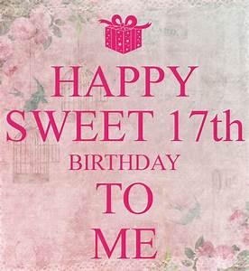 Happy 17 Birthday Quotes. QuotesGram