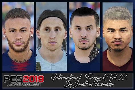 PES 2019 Facepack International vol 22 by Jonathan ...
