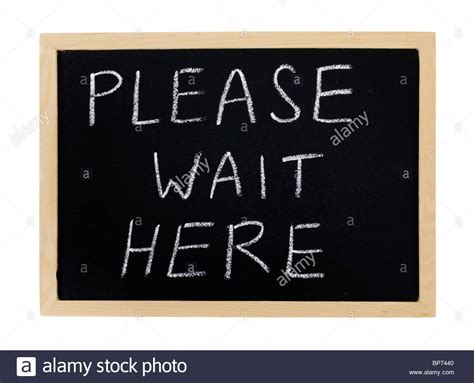 Please Wait Here Sign Stock Photos & Please Wait Here Sign