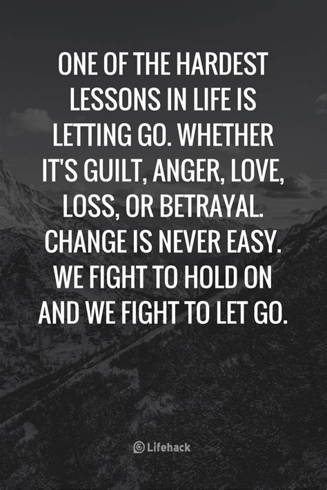 25 Letting Go Quotes That Help You Through The Tough Moments. Inspirational Quotes Kindness. Faith Quotes By Mother Teresa. Strong Quotes About Friendship. Tumblr Quotes Greek. Fashion Quotes Pictures Tumblr. Country Marriage Quotes. Love Quotes To Husband. Instagram Quotes Cute