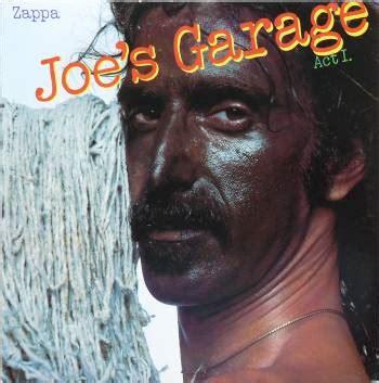 frank zappa joe s garage united mutations zappa joe s garage act i