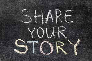 We Want To Hear Your Stories OHS News
