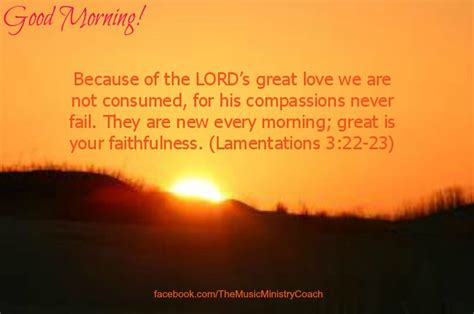 Inspirational good morning messages : The Music Ministry Coach.com   Morning scripture, Good morning quotes, Good scriptures