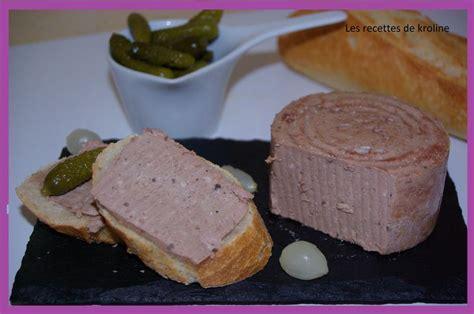 cuisine a la cagne recette pate de foie de 28 images recette de p 226 t