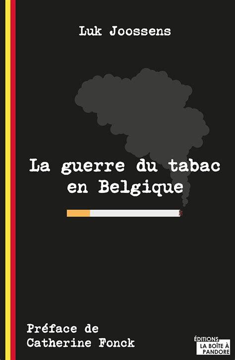 bureau de tabac en belgique prix cigarette belgique 2017