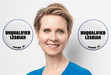 Cynthia Nixon Is Making 'unqualified Lesbian Campaign Badges