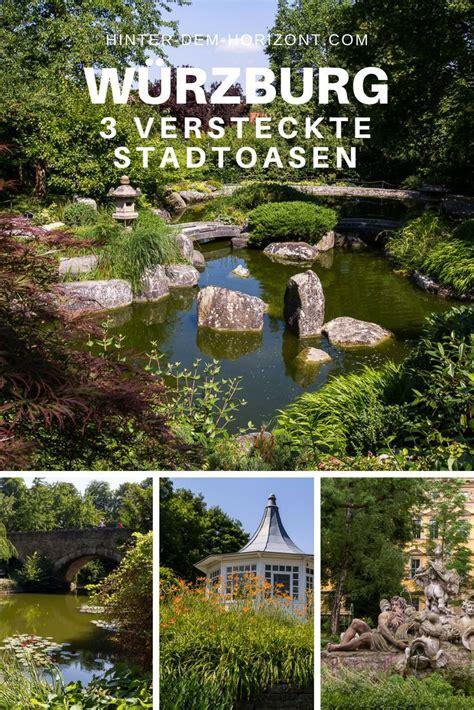 Japanischer Garten Franken by 3 Versteckte Stadtoasen In W 252 Rzburg Reisen W 252 Rzburg