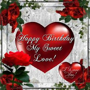 For You My Sweet Love! Free Happy Birthday eCards ...