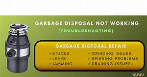 Garbage Disposal Not Working  Troubleshooting Guide
