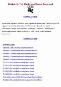 2008 Arctic Cat Atv Service Manual Download By Leisa Tontarski