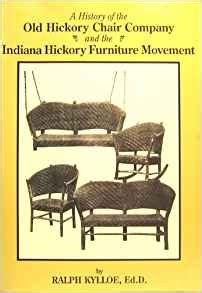 a history of the hickory chair company and the indiana