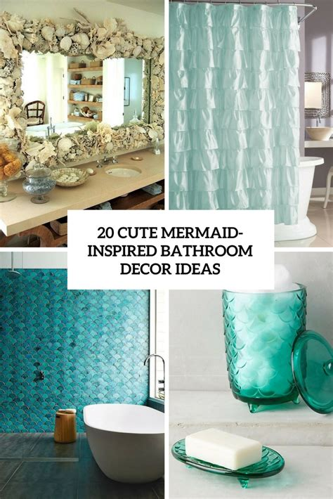 cute mermaid inspired bathroom decor ideas shelterness