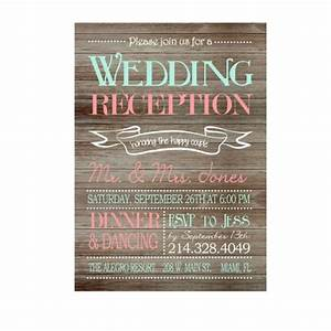 rustic wedding reception only invitation on wooden With print your own rustic wedding invitations