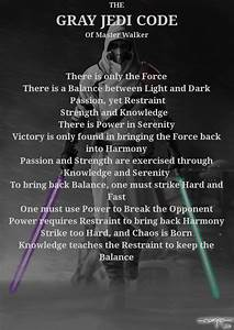 Gray Jedi Code According to Master Walker by Mindrop on ...