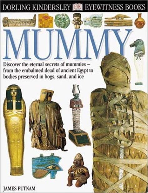 eyewitness mummy  james putnam reviews discussion bookclubs lists