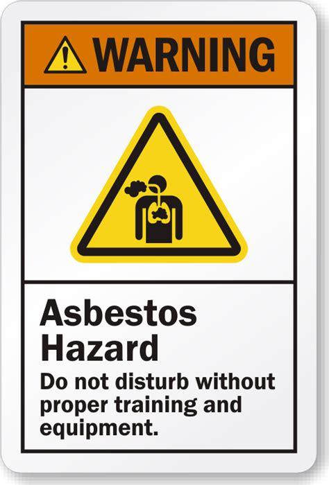 asbestos hazard   disturb  proper training