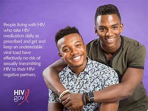 Getting The Word Out About Hiv Treatment As Prevention At