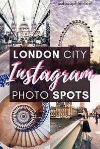 Instagrammable Guide To London  Here U0026 39 S Your Complete