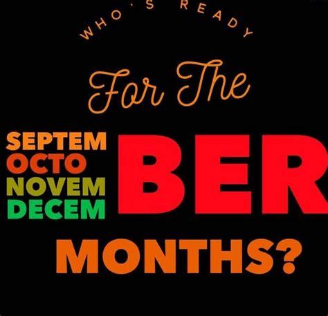 The BER months | Ber months quotes, Ber months, Months