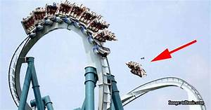 10 times rollercoasters didn't work and killed its riders ...
