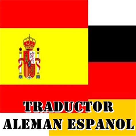 traductor alem 225 n espa 241 ol android apps on google play