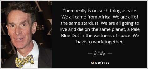 bill nye quote        race