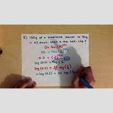 Applications  Half Life Problems  Lesson 4 (logs) Youtube