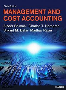 Management And Cost Accounting 6th Edition Isbn  978