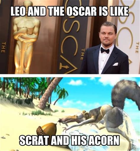 Funny Oscar Memes - leo and the oscar is like scrat and his acorn memes and comics