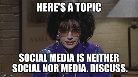 Media Memes - social media imgflip