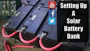 Setting Up A Solar Battery Bank