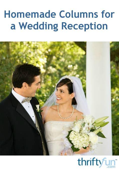 Homemade Columns for a Wedding Reception ThriftyFun