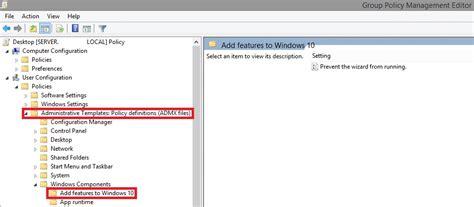windows 10 gpo templates update gpo admx templates for windows 10 1703 creators update guide