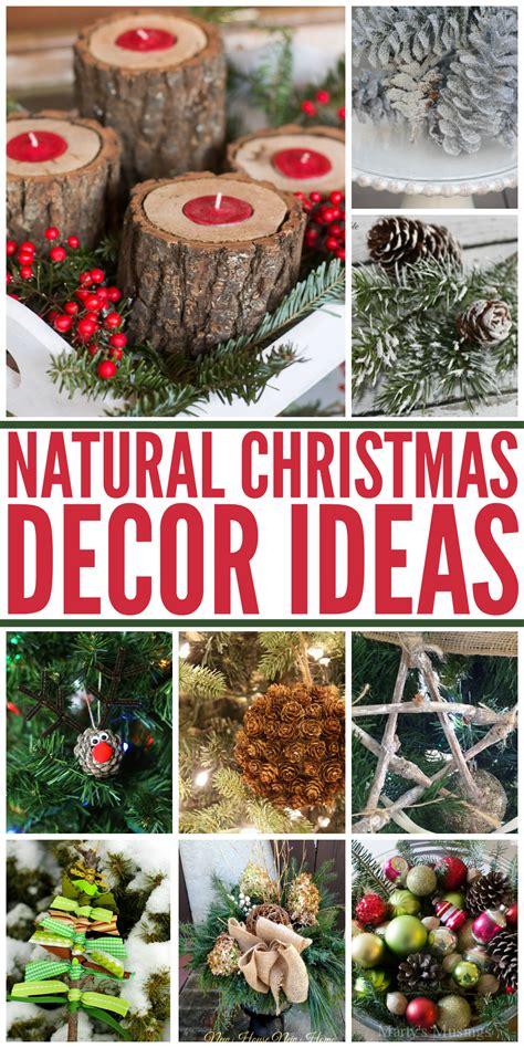 natural christmas decor ideas aka  christmas