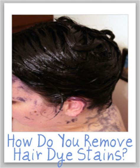 how to remove hair dye stains from sink removing hair dye stains from surfaces and your skin