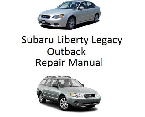 service manuals schematics 2003 subaru outback parking system subaru liberty legacy outback repair manual