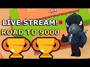 Live Stream! Road to 9000 Trophies! Brawl Stars - YouTube