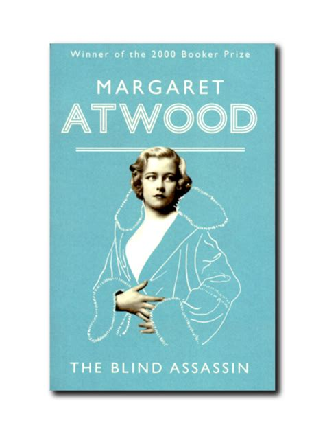 the blind assassin by margaret atwood the blind assassin by margaret atwood chapter one books