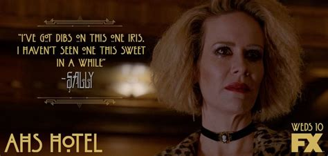 sally   eye   ahs hotel quotes