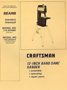 Craftsman 113 243300  U0026 113 243311 12 U0026quot  Band Saw Sander