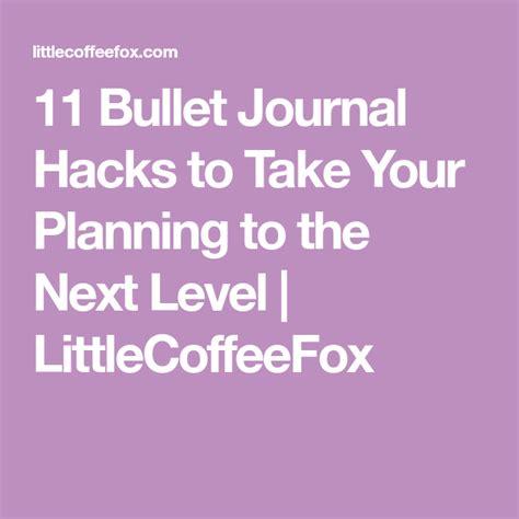bullet journal hacks tricks    planning