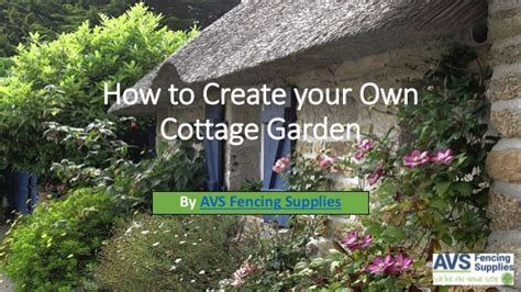 How To Create Your Own Cottage Garden Slideshare