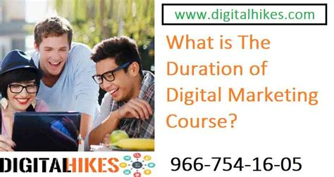 digital marketing course duration what is the duration of digital marketing course 2019