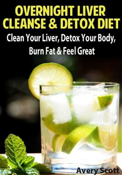 overnight liver cleanse detox diet clean  liver