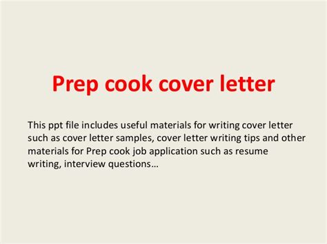 Cook Resume Cover Letter by Prep Cook Cover Letter
