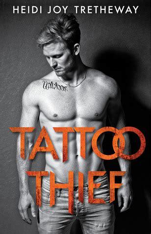 tattoo thief tattoo thief   heidi joy tretheway