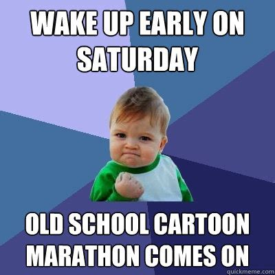 Early Memes - waking up early meme