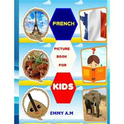 Basic Words for Advanced Kids: French Picture Book for ...