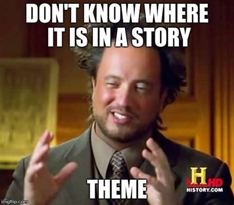 Meme Theme - ancient aliens meme imgflip