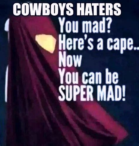 Cowboys Haters Memes - cowboys football memes pinterest cowboys dallas and football memes